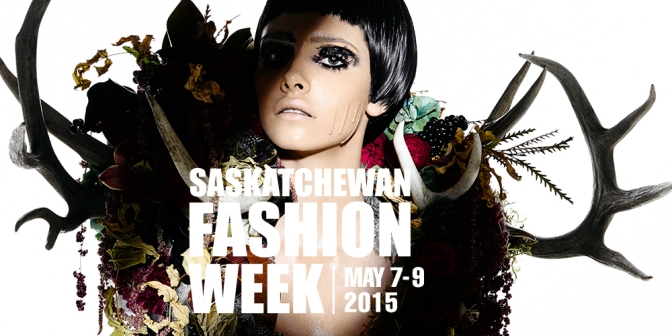 Saskatchewan Fashion Week | History In the Making