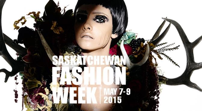 Saskatchewan Fashion Week | History In the Making