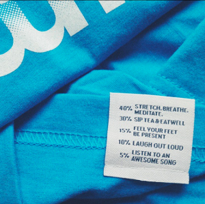 Each garment tag comes with instructions on how to take care of yourself.